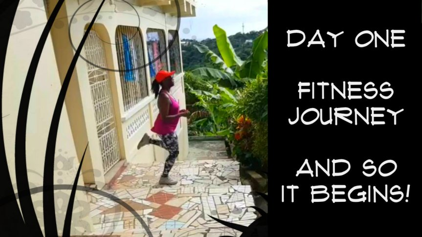 Day One – Fitness Journey –2019